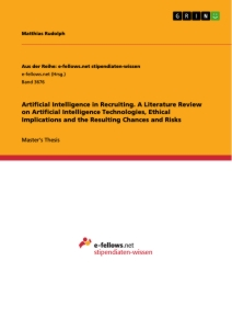 Title: Artificial Intelligence in Recruiting. A Literature Review on Artificial Intelligence Technologies, Ethical Implications and the Resulting Chances and Risks