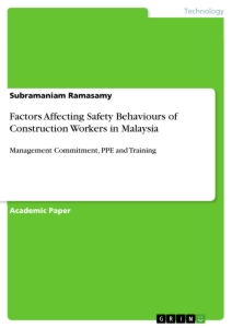 Title: Factors Affecting Safety Behaviours of Construction Workers in Malaysia