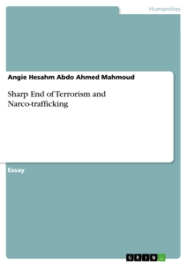 Title: Sharp End of Terrorism and Narco-trafficking