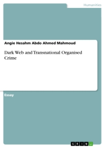 Titel: Dark Web and Transnational Organised Crime