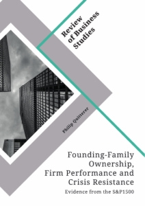 Title: Founding-Family Ownership, Firm Performance and Crisis Resistance