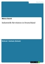 Titel: Industrielle Revolution in Deutschland