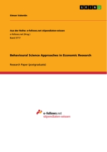 Title: Behavioural Science Approaches in Economic Research