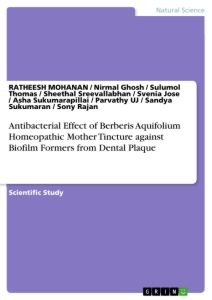 Title: Antibacterial Effect of Berberis Aquifolium Homeopathic Mother Tincture against Biofilm Formers from Dental Plaque