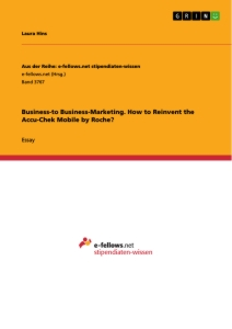 Title: Business-to Business-Marketing. How to Reinvent the Accu-Chek Mobile by Roche?