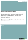 Title: Interconnections between International Education and Migration among West African Students
