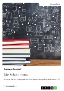 Titel: Die School nurse