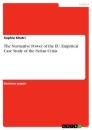 Title: The Normative power of the EU. Empirical Case study of the Syrian Crisis