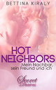 Titel: Hot Neighbors (Erotik)