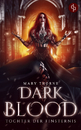 Titel: Dark Blood