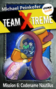 Titel: TEAM X-TREME - Mission 6: Codename Nautilus