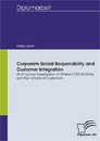 Title: Corporate Social Responsibility and Customer Integration -