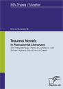 Title: Trauma Novels in Postcolonial Literatures: Tsitsi Dangarembga, Nervous Conditions, and Tomson Highway, Kiss of the Fur Queen