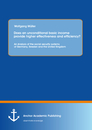 Title: Does an unconditional basic income provide higher effectiveness and efficiency? An Analysis of the social security systems of Germany, Sweden and the United Kingdom