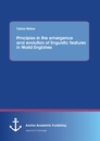 Title: Principles in the emergence and evolution of linguistic features in World Englishes