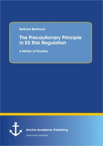 Title: The Precautionary Principle in EU Risk Regulation