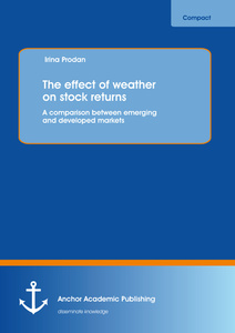 Title: The effect of weather on stock returns: A comparison between emerging and developed markets