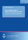 Title: How students select higher secondary schools? A case study in Kathmandu Valley, Nepal