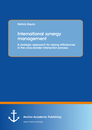 Title: International synergy management: A strategic approach for raising efficiencies in the cross-border interaction process