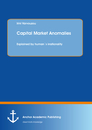 Title: Capital Market Anomalies: Explained by human´s irrationality