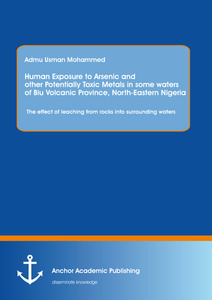 Title: Human Exposure to Arsenic and Other Potentially Toxic Metals in Some Waters of Biu Volcanic Province, North-Eastern Nigeria: The effect of leaching from rocks into surrounding waters