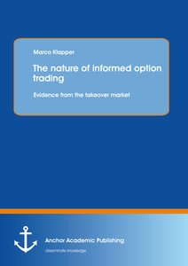 Title: The nature of informed option trading: Evidence from the takeover market