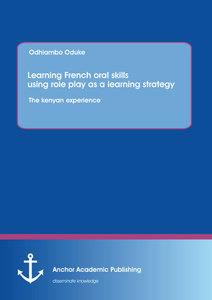 Title: Learning French oral skills using role play as a learning strategy: The kenyan experience