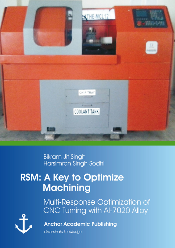 Title: RSM: A Key to Optimize Machining: Multi-Response Optimization of CNC Turning with Al-7020 Alloy