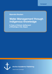 Title: Water Management through Indigenous Knowledge: A Case of Historic Settlement of Bhaktapur City, Nepal