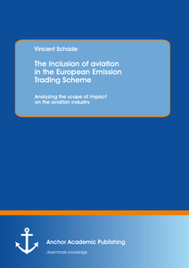 Title: The inclusion of aviation in the European Emission Trading Scheme: Analyzing the scope of impact on the aviation industry