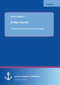 Title: A New Home: Young Adults and Transisional Housing