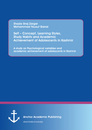 Title: Self – Concept, Learning Styles, Study Habits and Academic Achievement of Adolescents in Kashmir: A study on Psychological variables and academic achievement of adolescents in Kashmir