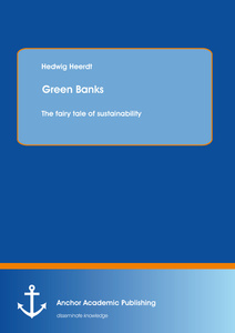 Title: Green Banks – The fairy tale of sustainability
