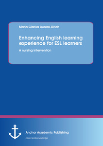 Title: Enhancing English learning experience for ESL learners: A nursing intervention