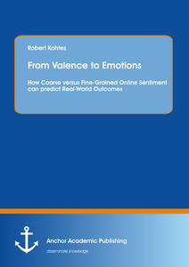 Title: From Valence to Emotions: How Coarse versus Fine-Grained Online Sentiment can predict Real-World Outcomes