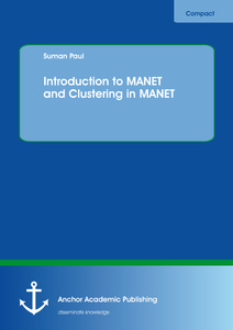 Title: Introduction to MANET and Clustering in MANET