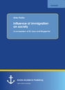 Title: Influence of immigration on society