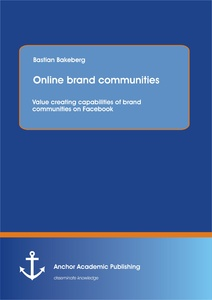 Title: Online brand communities: Value creating capabilities of brand communities on Facebook