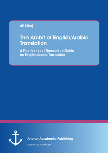 Title: The Ambit of English/Arabic Translation