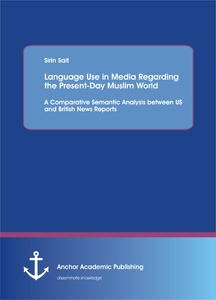 Title: Language Use in Media Regarding the Present-Day Muslim World