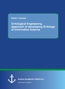 Title: Ontological Engineering approach of developing Ontology of Information Science
