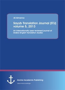 Title: Sayyb Translation Journal (STJ) volume 5, 2013
