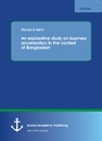 Title: An explorative study on business accelerators In the context of Bangladesh