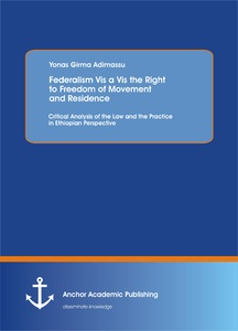 Title: Federalism Vis a Vis the Right to Freedom of Movement and Residence