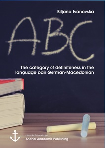 Title: The category of definiteness in the language pair German-Macedonian