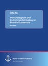 Title: Immunological and Environmental Studies On Giardia Duodenalis