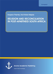 Title: RELIGION AND RECONCILIATION IN POST-APARTHEID SOUTH AFRICA