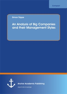 Title: An Analysis of Big Companies and their Management Styles