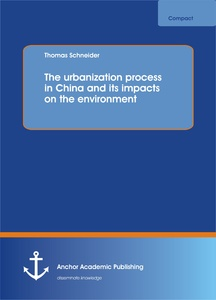 Title: The urbanization process in China and its impacts on the environment