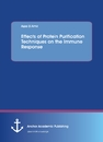 Title: Effects of Protein Purification Techniques on the Immune Response